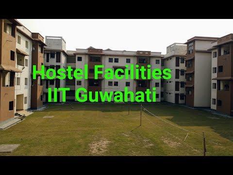 Hostel Facilities IIT Guwahati | 4K Video