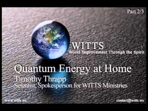 Quantum Energy   2 3  Audio Interview w  Timothy Thrapp   wits2014