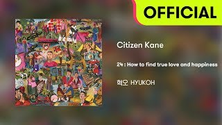 [Official Audio] HYUKOH(혁오) - Citizen Kane