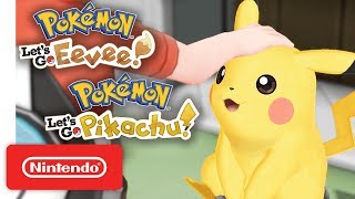 Pokémon: Let's Go, Pikachu! and Pokémon: Let's Go, Eevee! - Nintendo Switch