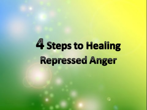Four Steps to Healing Repressed Anger