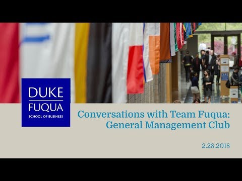 Conversations With Team Fuqua: General Management Club