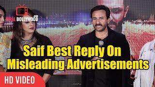 Saif Ali Khan BEST Reaction on Misleading Advertisements | False Advertisements