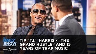 """Tip """"T.I."""" Harris - """"The Grand Hustle"""" and 15 Years of Trap Music 