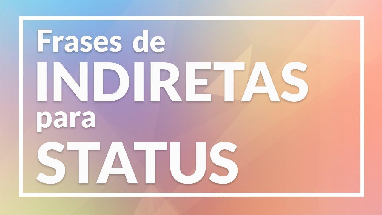 Frases de indiretas para Status e Legendas