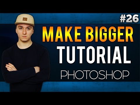 Adobe Photoshop CC: How To Make A Picture Bigger EASILY! - Tutorial #26