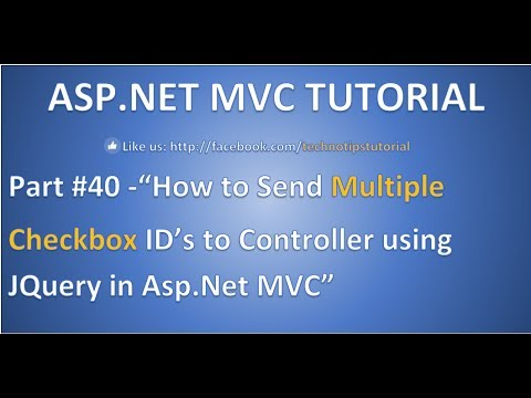 Part 40 - How to Send Multiple checkbox  IDs to the controller using JQuery in Asp. Net MVC