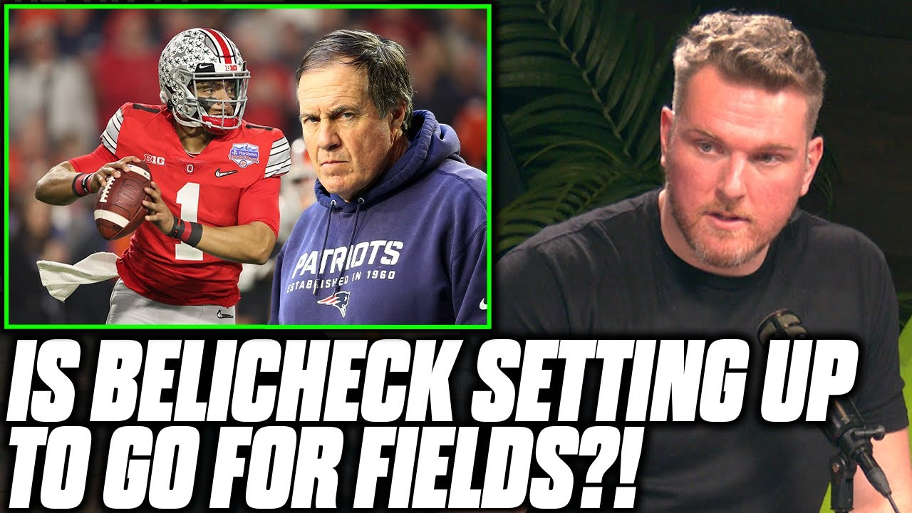 Pat McAfee Talks Bill Belichick Trying To Get Justin Fields Conspiracy Theory