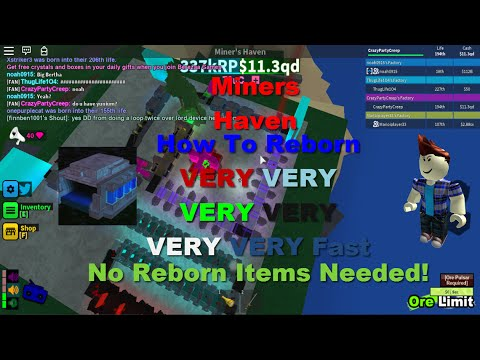 Miners Haven How To Reborn Fast! No Reborn Items v2