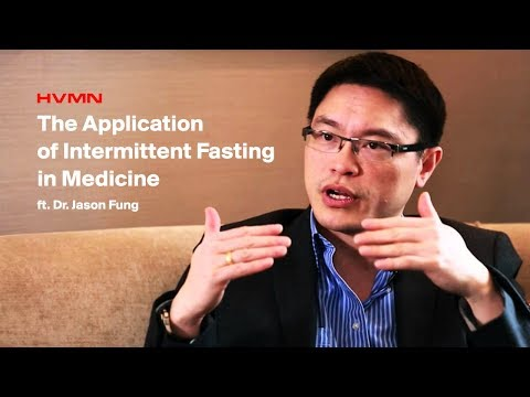 The Application of Intermittent Fasting in Medicine ft. Dr. Jason Fung || HVMN Podcast Ep. 61