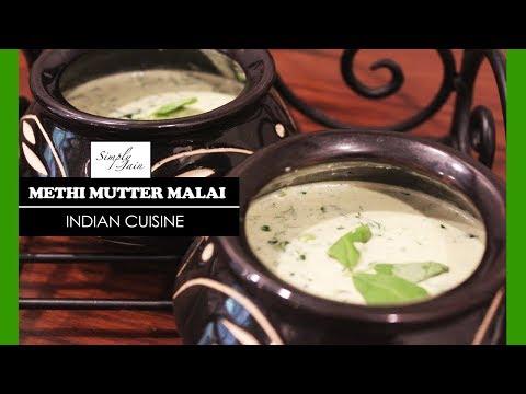 Methi Mattar Malai | How To Make Methi Mattar Vegetable | Your Suggestions | Simply Jain