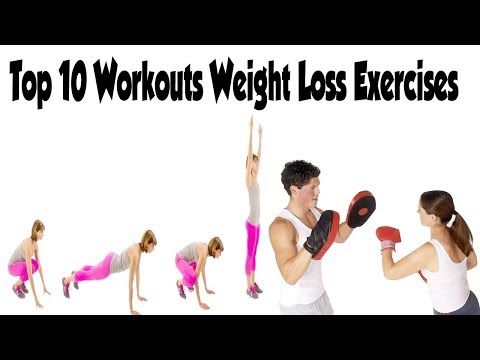 Top 10 Workouts to Lose Body Fats //  Weight Loss Exercises / Fat Loss Workout