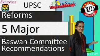 Baswan Committee Recommendations & 5 Major UPSC Reforms - GS