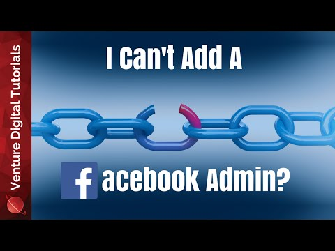 Can't Add A Facebook Page Admin!? Alternative For How To Add An Admin