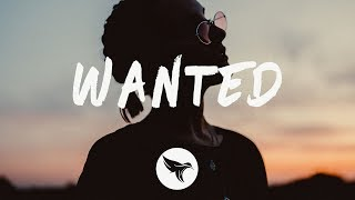 NOTD & Daya - Wanted (Lyrics)