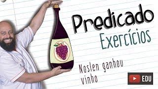 Exercícios de Predicado [Prof Noslen]