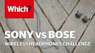 Bose vs Sony - Wireless headphones challenge