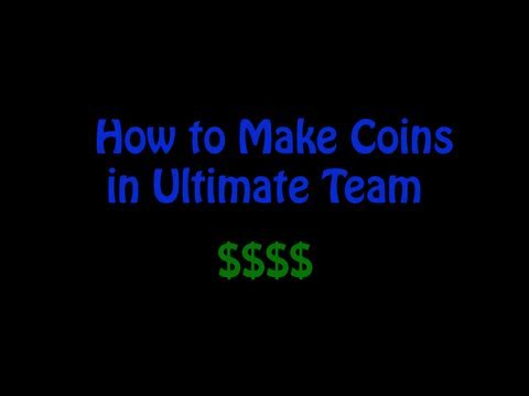 FIFA - How to Make Coins on Ultimate Team