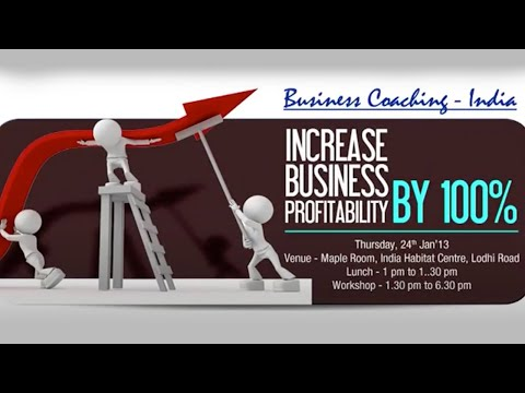 Increase Business Profitability by 100% :Rahul Jain, CEO, Business Coaching India