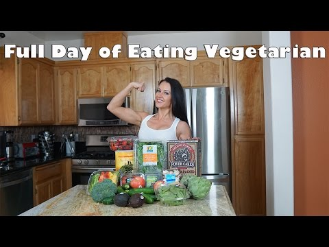 Full day of eating vegetarian - Vegetarian bodybuilding - Vegetarian protein