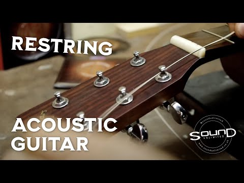 How to Restring an Acoustic Steel String
