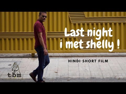 Xxx Mp4 Last Night I Met Shelly Indian Short Film Talking Books Movies 3gp Sex