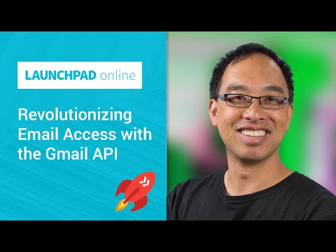 Launchpad Online: Revolutionizing Email Access with the Gmail API