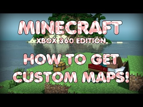 Minecraft Xbox 360 Edition: How to Get Custom Maps Fast (2013)