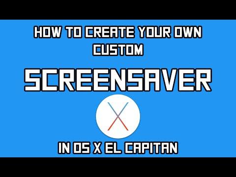How to Make a Screensaver in OS X El Capitan