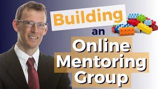 Building an online mentoring group