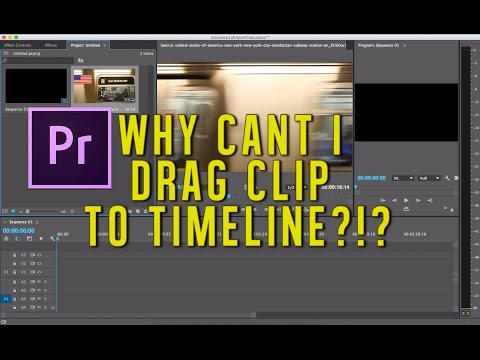 Premiere Pro Tutorial: Why Can't I Drag Clip to Timeline?