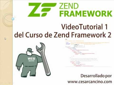 VideoTutorial 1 del Curso de Zend Framework 2 ( ZF2 ). Introducción e instalación