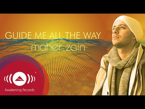 Maher Zain - Guide Me All The Way | Official Lyric Video