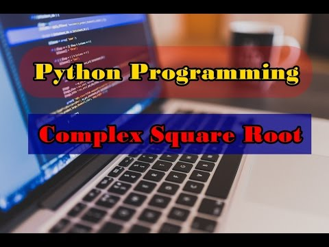 Python Program to Find the Complex Square Root || CMATH Module || Python Programming Examples