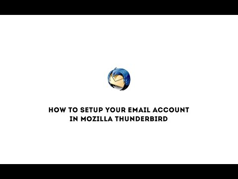 How to setup your email account in the Mozilla Thunderbird