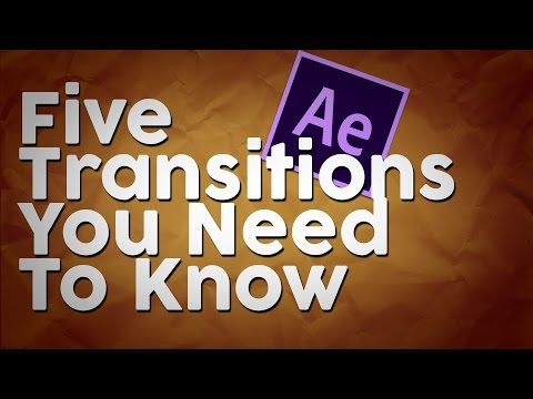 5 After Effects Transitions Everyone Should Know