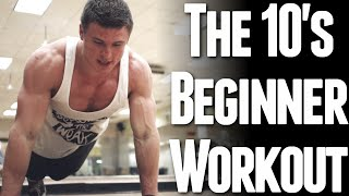 The 10's Beginner Workout (Body Weight Only)