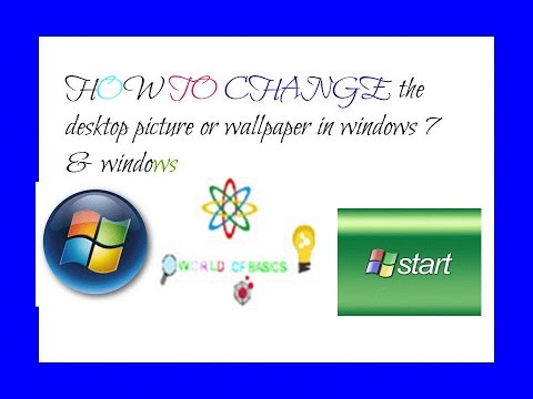 How to change the desktop picture or wallpaper in windows 7 & windows xp