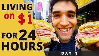 LIVING on $1 for 24 HOURS in NYC! (Day #1)