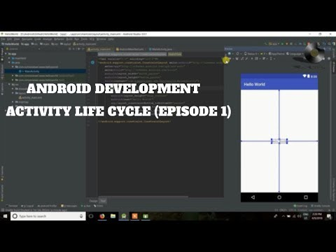 Android Application Development Tutorial - Episode 1    ACTIVITY LIFE CYCLE    HELLO WORLD   HINDI  