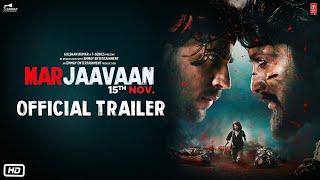 Official Trailer: Marjaavaan | Riteish Deshmukh, Sidharth Malhotra,Tara Sutaria | Milap Zaveri