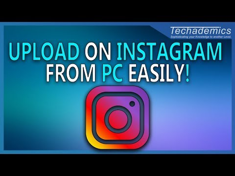 How to Upload Photos to Instagram from Computer! | Instagram for PC & Mac 2018