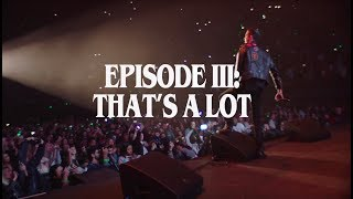 G-Eazy: OVERTIME // That's A Lot (Episode 3)