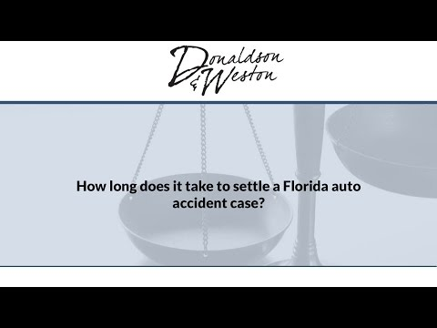 How long does it take to settle a Florida auto accident case?