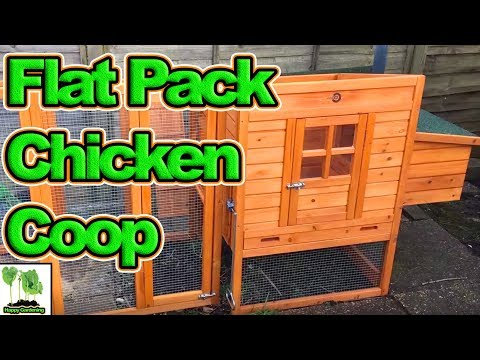 How To Build A Flat Pack Chicken Coop And Run