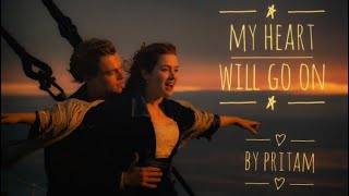 My Heart Will Go On Cover  Celine Dion  Titanic  Pritam Sen