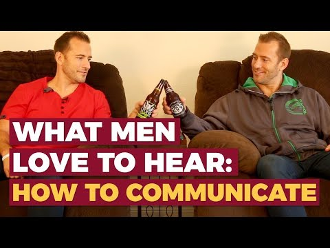 What men LOVE to hear: How to communicate | Relationship Advice for Women by Mat Boggs