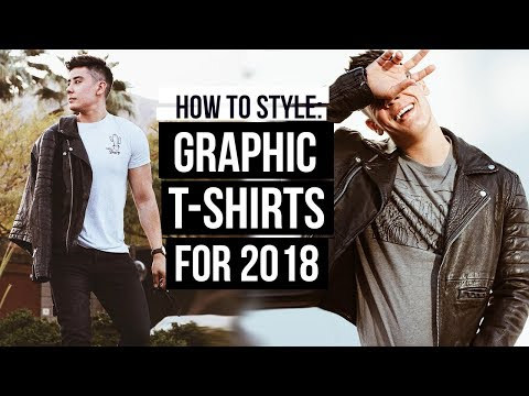 HOW TO STYLE: GRAPHIC T-SHIRTS | MEN'S FASHION 2018 | JAIRWOO