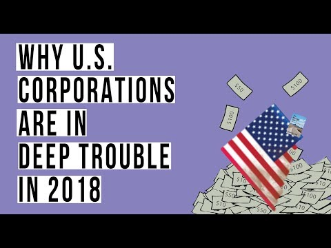 U.S Corporations Are In DEEP TROUBLE As Interest Rates Rise In 2018! Here's Why