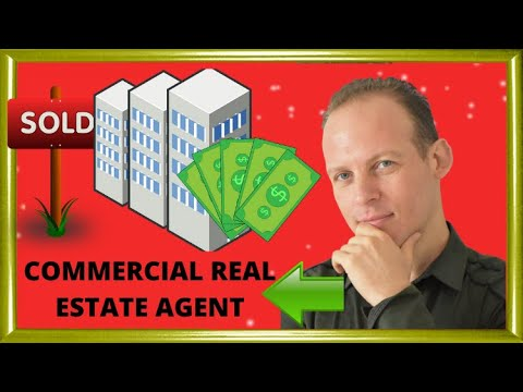 What is a commercial real estate agent and how to become a commercial real estate agent